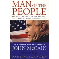 ����֮��:Լ���󿭶��������е�������ҵMan of the People: The Maverick Life and Career of John McCain, Revised & Updated